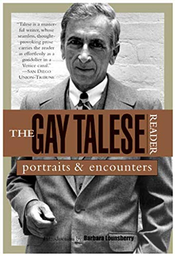 9780802776754: The Gay Talese Reader: Portraits and Encounters