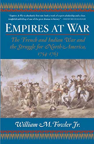 9780802777379: Empires at War: The French and Indian War and the Struggle for North America, 1754-1763