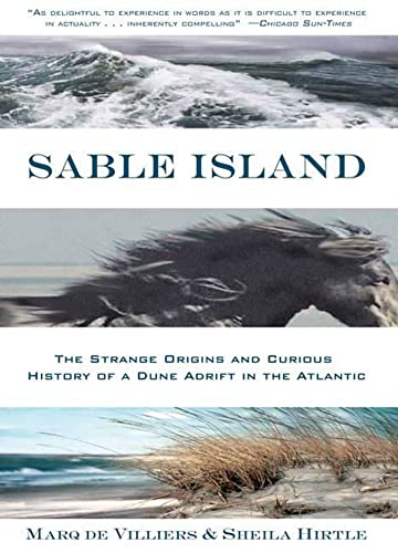 9780802777409: Sable Island: The Strange Origins and Curious History of a Dune Adrift in the Atlantic