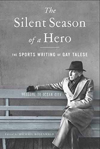 9780802777539: The Silent Season of a Hero: The Sports Writing of Gay Talese