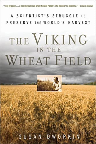 9780802778109: The Viking in the Wheat Field: A Scientist's Struggle to Preserve the World's Harvest