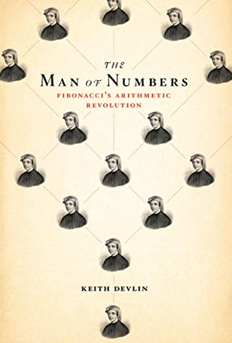 9780802778123: The Man of Numbers: Fibonacci's Arithmetic Revolution