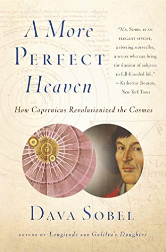 9780802778949: A More Perfect Heaven: How Copernicus Revolutionized the Cosmos