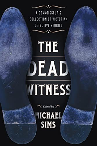 9780802779182: The Dead Witness: A Connoisseur's Collection of Victorian Detective Stories