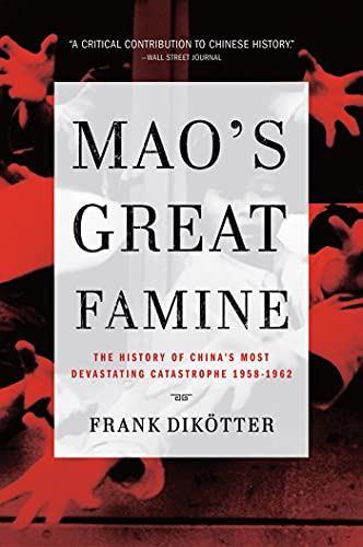 9780802779236: Mao's Great Famine: The History of China's Most Devastating Catastrophe, 1958-1962