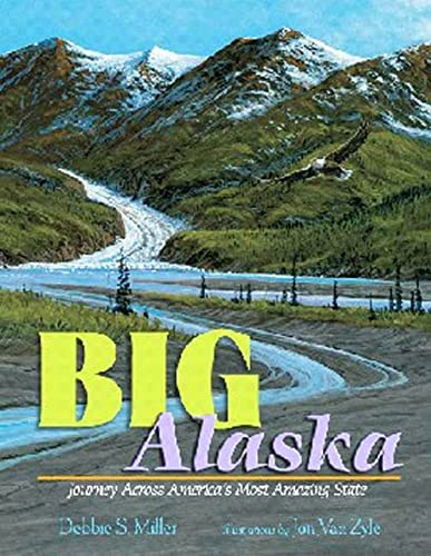 9780802780690: Big Alaska: Journey Across America's Most Amazing State