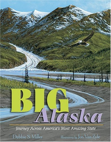 9780802780706: Big Alaska: Journey Across America's Most Amazing State