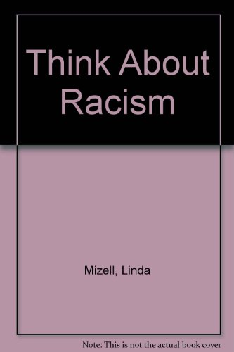 9780802781130: Think About Racism