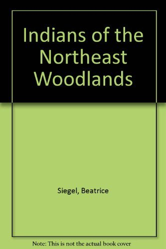 9780802781550: Indians of the Northeast Woodlands