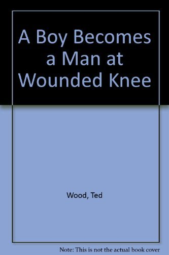 9780802781741: A Boy Becomes a Man at Wounded Knee