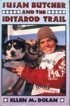 9780802782113: Susan Butcher and the Iditarod Trail