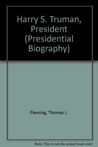 Harry S. Truman, President (Presidential Biography) (0802782698) by Thomas J. Fleming