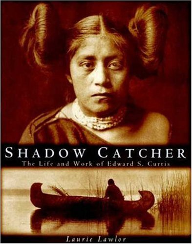 9780802782885: Shadow Catcher: The Life and Work of Edward S. Curtis