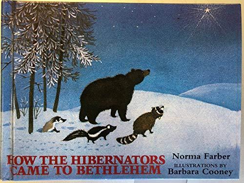 9780802783134: How the Hibernators Came to Bethlehem
