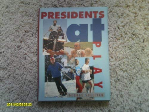 9780802783332: Presidents at Play