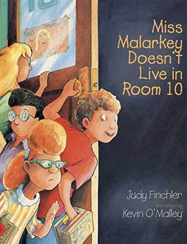 Miss Malarkey Doesn't Live in Room 10: Judy Finchler