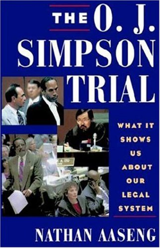 9780802784049: The O.J. Simpson Trial: What It Shows Us About Our Legal System