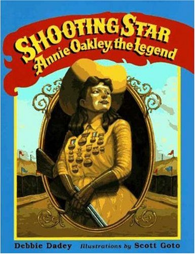 9780802784841: Shooting Star: Annie Oakley, the Legend