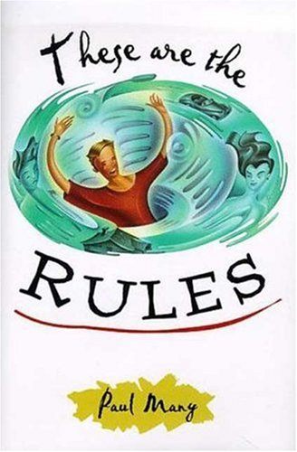 These Are the Rules: Paul Many