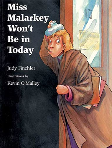 Miss Malarkey Won't Be in Today: Finchler, Judy