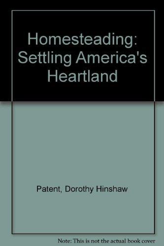 9780802786647: Homesteading: Settling America's Heartland