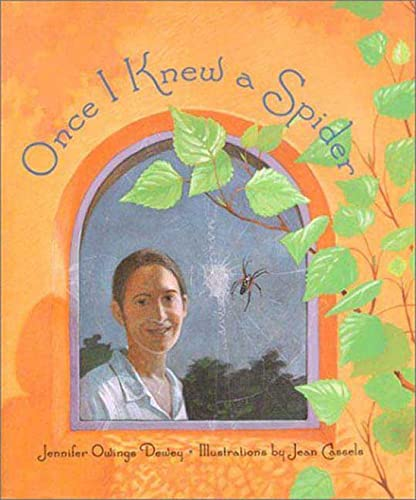 Once I Knew a Spider: Dewey, Jennifer Owings