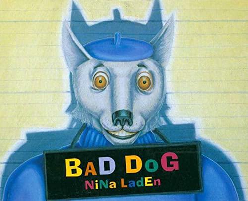Bad Dog: Laden, Nina