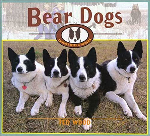 9780802787590: Bear Dogs: Canines with a Mission
