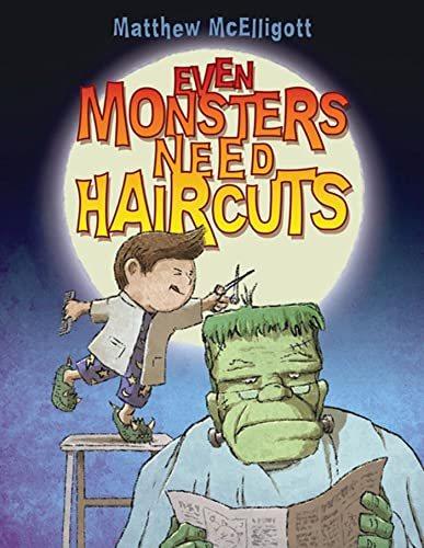 9780802788191: Even Monsters Need Haircuts