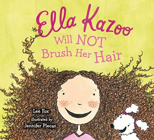 9780802788368: Ella Kazoo Will Not Brush Her Hair