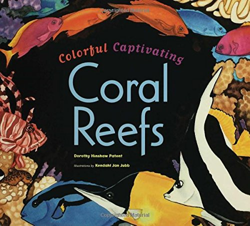 9780802788627: Colorful, Captivating Coral Reefs