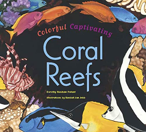 9780802788634: Colorful, Captivating Coral Reefs