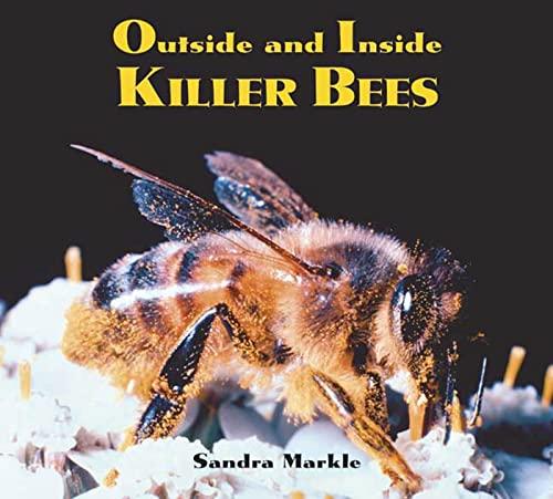 Outside and Inside Killer Bees (Outside and: Sandra Markle