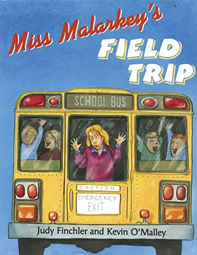 9780802789129: Miss Malarkey's Field Trip