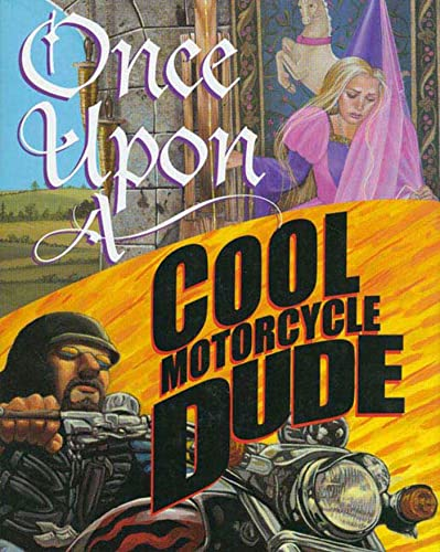 9780802789471: Once Upon a Cool Motorcycle Dude