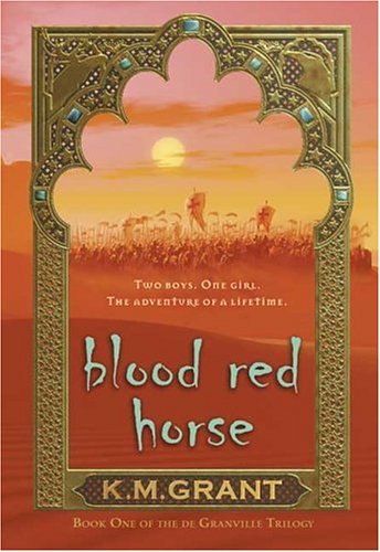 9780802789600: Blood Red Horse: Book One of the de Granville Trilogy