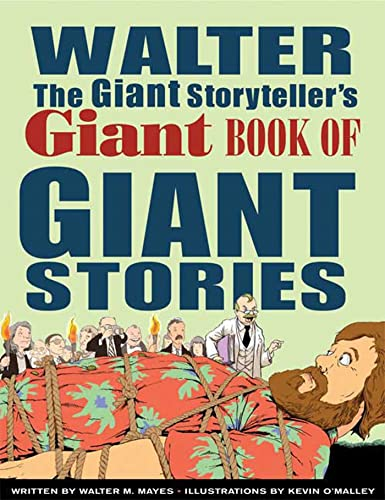 9780802789747: Walter the Giant Storyteller's Giant Book of Giant Stories