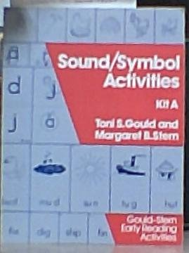 Gould-Stern Early Reading Activities: Sound/Symbol Activities / Kit A: Gould, Toni S