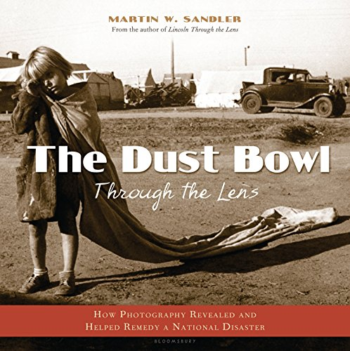 9780802795472: The Dust Bowl Through the Lens: How Photography Revealed and Helped Remedy a National Disaster