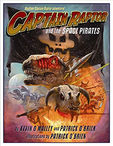 9780802795724: Captain Raptor and the Space Pirates