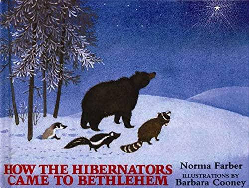 9780802796103: How the Hibernators Came to Bethlehem