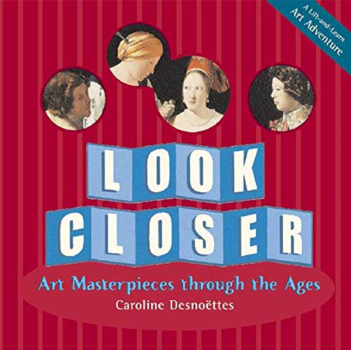 9780802796141: Look Closer: Art Masterpieces Through the Ages