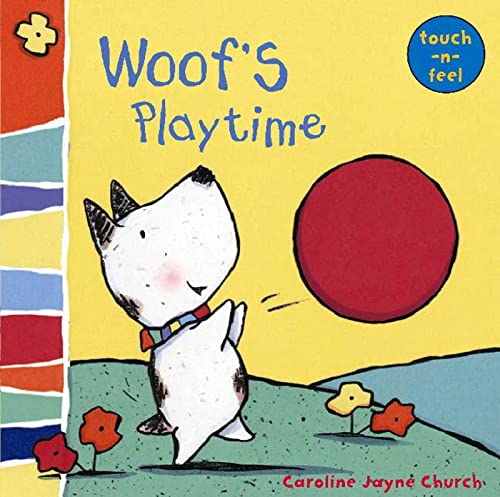 9780802796219: Woof's Playtime: Woof touch-and-feel