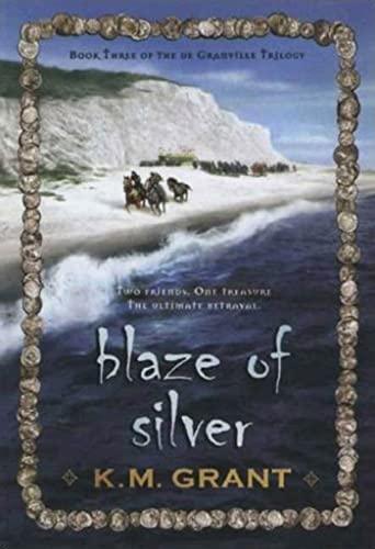9780802796257: Blaze of Silver (The deGranville Trilogy)