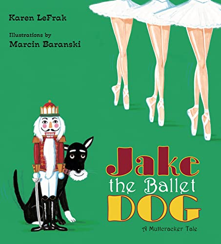9780802796585: Jake the Ballet Dog