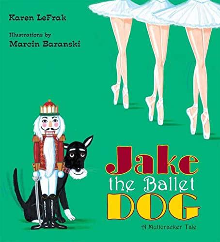 9780802796592: Jake the Ballet Dog