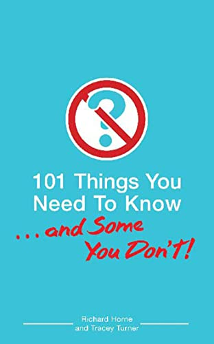 9780802796745: 101 Things You Need To Know. . . And Some You Don't!