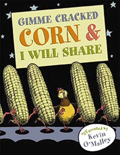 9780802796844: Gimme Cracked Corn and I Will Share