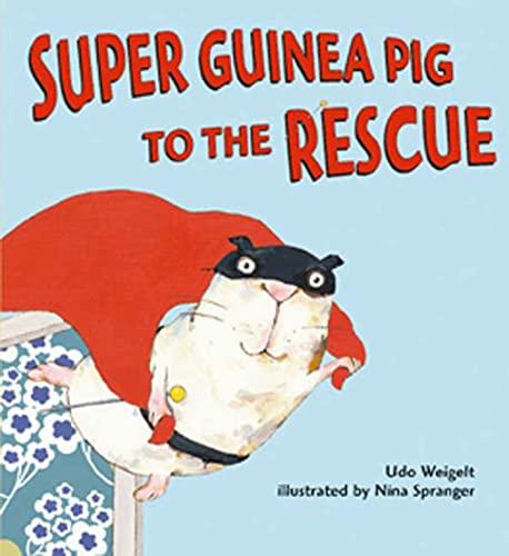 9780802797056: Super Guinea Pig to the Rescue