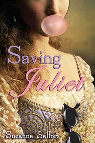 Saving Juliet (9780802797407) by Selfors, Suzanne